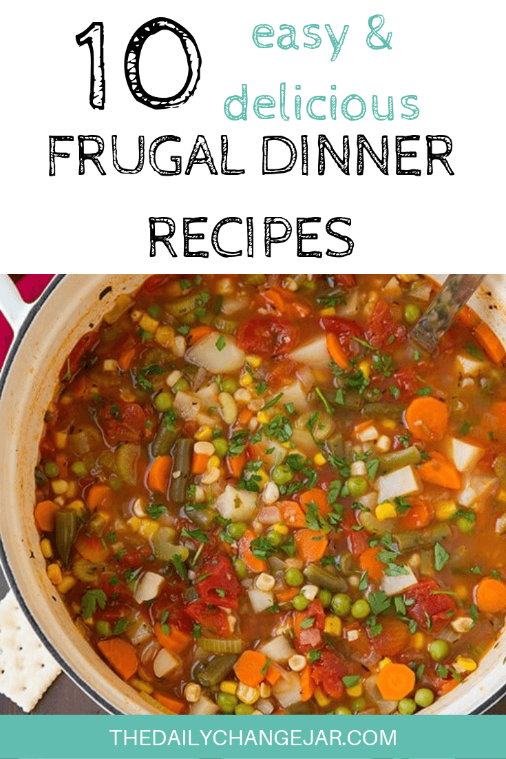 10 easy and delicious frugal recipes-vegetable soup. Food makes up a lot of our budgets. But what do you do when money is really tight? Here are 10 frugal meals to make when you're broke. #frugalmeals #frugalmealshealthy #frugalmealsforfour #frugalmealsfortwo #frugalmealsforlargefamilies #frugalmealsandsnacks #frugaldinners #frugaldinnersfamilies #frugaldinnerssavingmoney #frugaldinnersfor4 #frugaldinnersrecipes #frugaldinnersvegan