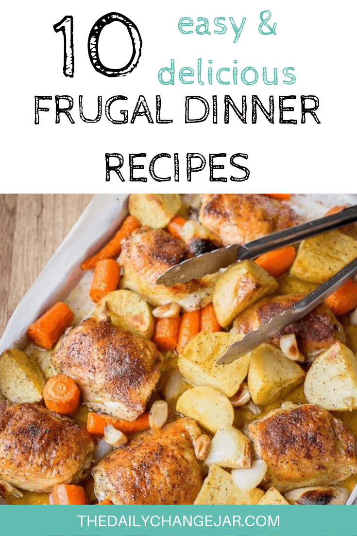 10 easy and delicious frugal dinner recipes-one pan chicken dinner. Food makes up a lot of our budgets. But what do you do when money is really tight? Here are 10 frugal meals to make when you're broke. #frugalmeals #frugalmealshealthy #frugalmealsforfour #frugalmealsfortwo #frugalmealsforlargefamilies #frugalmealsandsnacks #frugaldinners #frugaldinnersfamilies #frugaldinnerssavingmoney #frugaldinnersfor4 #frugaldinnersrecipes #frugaldinnersvegan