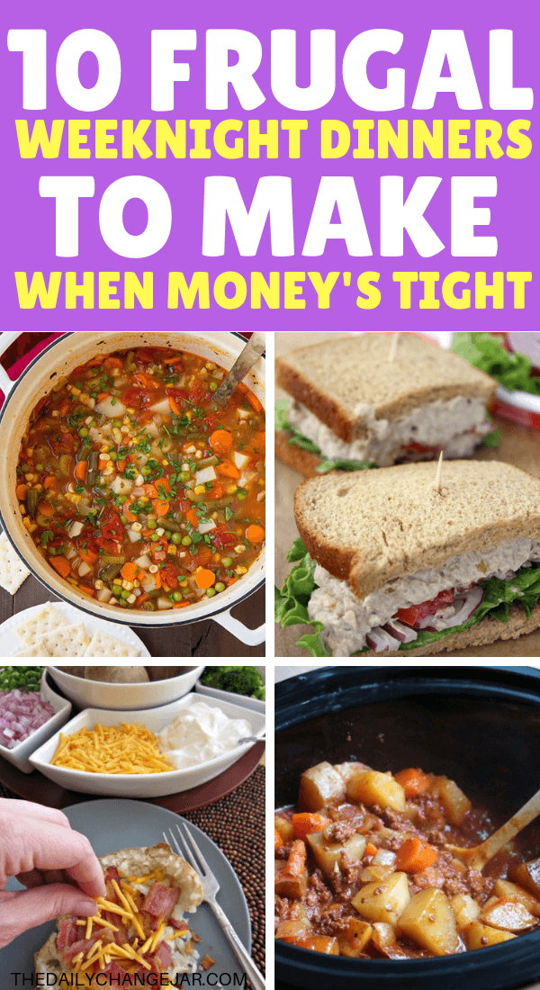 10 frugal weeknight dinners to make when money's tight. Food makes up a lot of our budgets. But what do you do when money is really tight? Here are 10 frugal meals to make when you're broke. #frugalmeals #frugalmealshealthy #frugalmealsforfour #frugalmealsfortwo #frugalmealsforlargefamilies #frugalmealsandsnacks #frugaldinners #frugaldinnersfamilies #frugaldinnerssavingmoney #frugaldinnersfor4 #frugaldinnersrecipes #frugaldinnersvegan