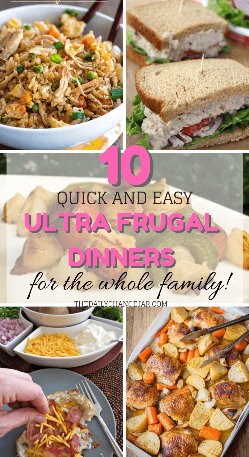 10 quick and easy ultra frugal dinners for the whole family. Food makes up a lot of our budgets. But what do you do when money is really tight? Here are 10 frugal meals to make when you're broke. #frugalmeals #frugalmealshealthy #frugalmealsforfour #frugalmealsfortwo #frugalmealsforlargefamilies #frugalmealsandsnacks #frugaldinners #frugaldinnersfamilies #frugaldinnerssavingmoney #frugaldinnersfor4 #frugaldinnersrecipes #frugaldinnersvegan