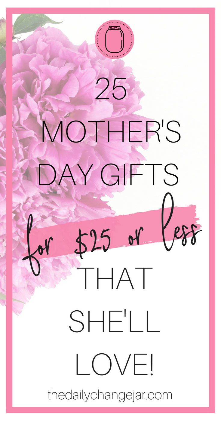 Don't know what to get mom for Mother's Day this year? Check out this list of 25 ideas for $25 or less. Get her something she will love without breaking the bank! Click the image to see all the awesome gifts for mom today! #mothersdaygifts #mothersdaycraftsforkids #mothersdaygiftsdiy #mothersday #mothersdaygiftsfromkids #mothersdayideas #mothersdayfathersday