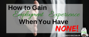 Do you want to land your dream job but don't have the experience? I this post I go over the the 6 main things you can do to get experience you need when you have none! Click the image to learn the 6 things you can do to beef up your resume! 401k | betterment | budget | debt | fidelity | financial independence | index funds | investing | ira | mortgage | personal capital | personal finance | real estate investing | retirement | roth ira | saving | side hustle | stock investing | student loans | vanguard | wealthfront | jobs | career