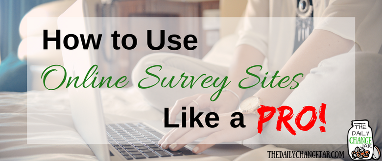 How to Use Online Survey Sites Like a PRO!