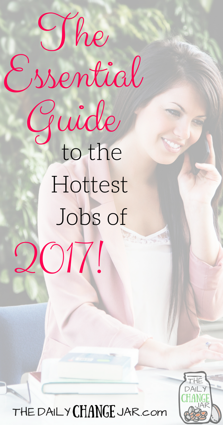 What are the top 10 In-Demand Jobs of 2017? In this post I review the hot careers for this year and what it takes to land them! Click the image to see what they are! 401k | betterment | budget | debt | fidelity | financial independence | index funds | investing | ira | mortgage | personal capital | personal finance | real estate investing | retirement | roth ira | saving | side hustle | stock investing | student loans | vanguard | wealthfront | jobs | career