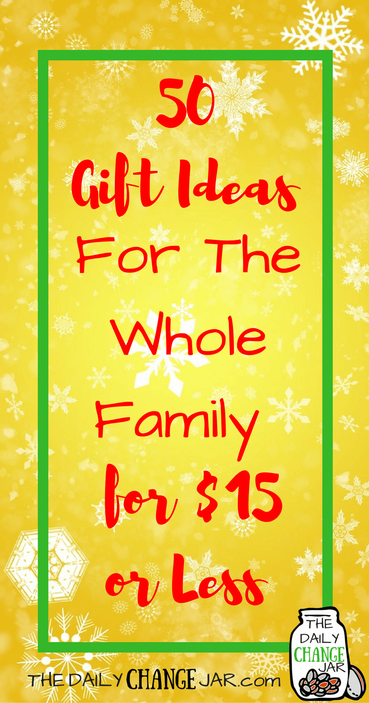 50 Gift Ideas $15 or Less for the Whole Family-The Daily ...