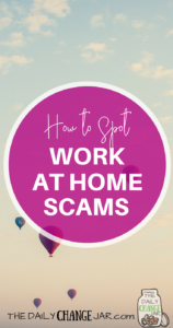 Have you ever come across a work from home opportunity that sounded too good to be true? Well, most likely it was! Work at home scams are all too common in today's online world. Avoid them with these tips and tricks. Click the image to see how you can protect yourself against scams. #scams #workfromhome #makemoneyonline #sidehustle