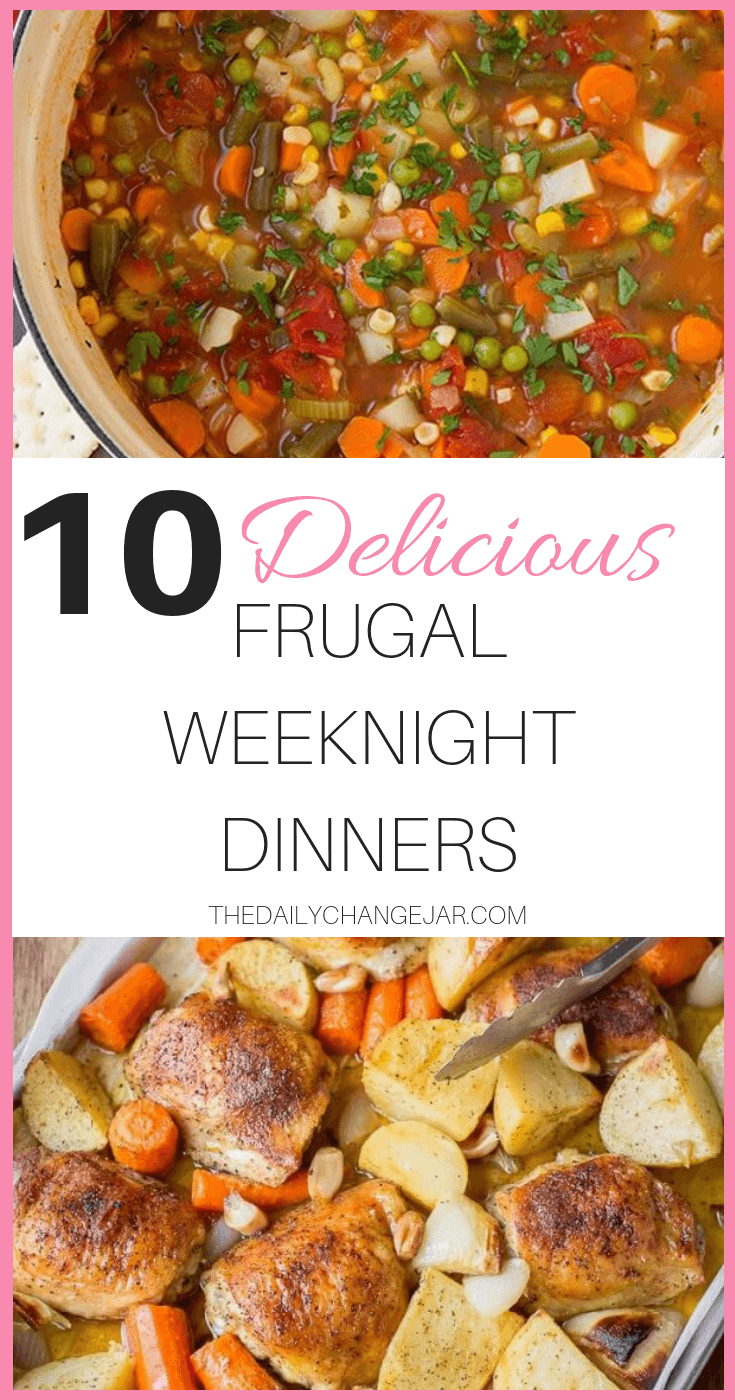 10 delicious weeknight dinners. Food makes up a lot of our budgets. But what do you do when money is really tight? Here are 10 frugal meals to make when you're broke. #frugalmeals #frugalmealshealthy #frugalmealsforfour #frugalmealsfortwo #frugalmealsforlargefamilies #frugalmealsandsnacks #frugaldinners #frugaldinnersfamilies #frugaldinnerssavingmoney #frugaldinnersfor4 #frugaldinnersrecipes #frugaldinnersvegan