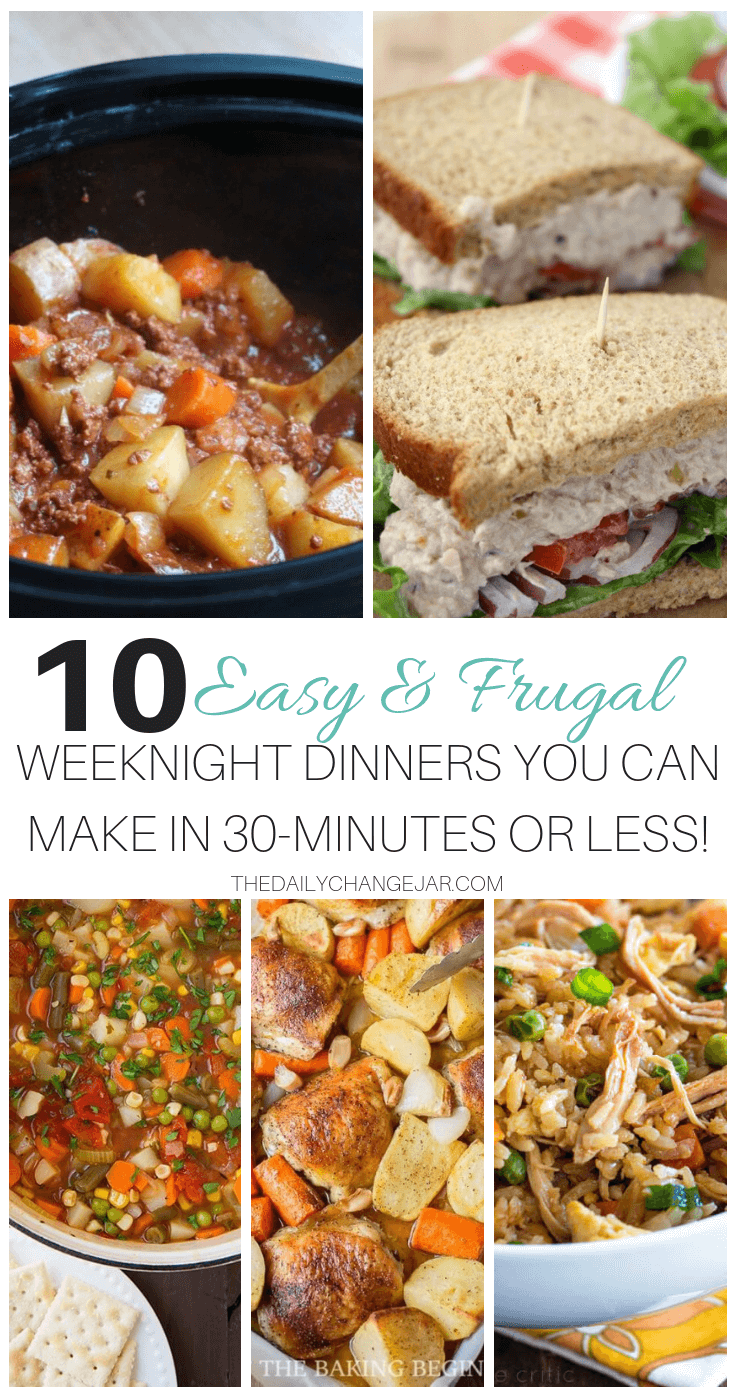 10 easy and frugal weeknight dinners you can make in 30-minutes or less. Food makes up a lot of our budgets. But what do you do when money is really tight? Here are 10 frugal meals to make when you're broke. #frugalmeals #frugalmealshealthy #frugalmealsforfour #frugalmealsfortwo #frugalmealsforlargefamilies #frugalmealsandsnacks #frugaldinners #frugaldinnersfamilies #frugaldinnerssavingmoney #frugaldinnersfor4 #frugaldinnersrecipes #frugaldinnersvegan