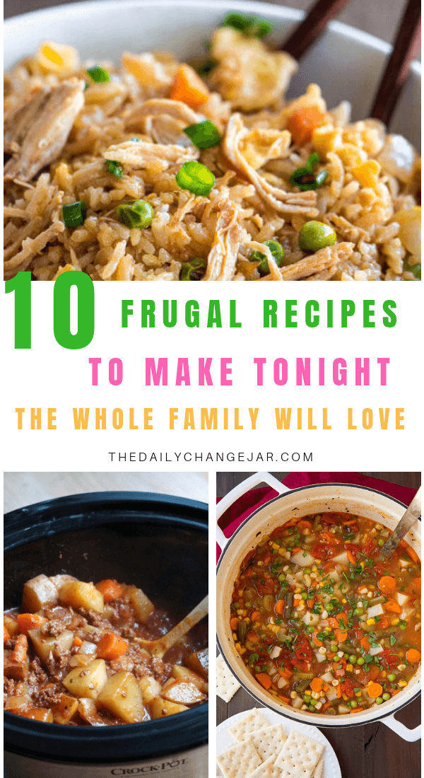 10 frugal dinners to make tonight the whole family will love. Food makes up a lot of our budgets. But what do you do when money is really tight? Here are 10 frugal meals to make when you're broke. #frugalmeals #frugalmealshealthy #frugalmealsforfour #frugalmealsfortwo #frugalmealsforlargefamilies #frugalmealsandsnacks #frugaldinners #frugaldinnersfamilies #frugaldinnerssavingmoney #frugaldinnersfor4 #frugaldinnersrecipes #frugaldinnersvegan