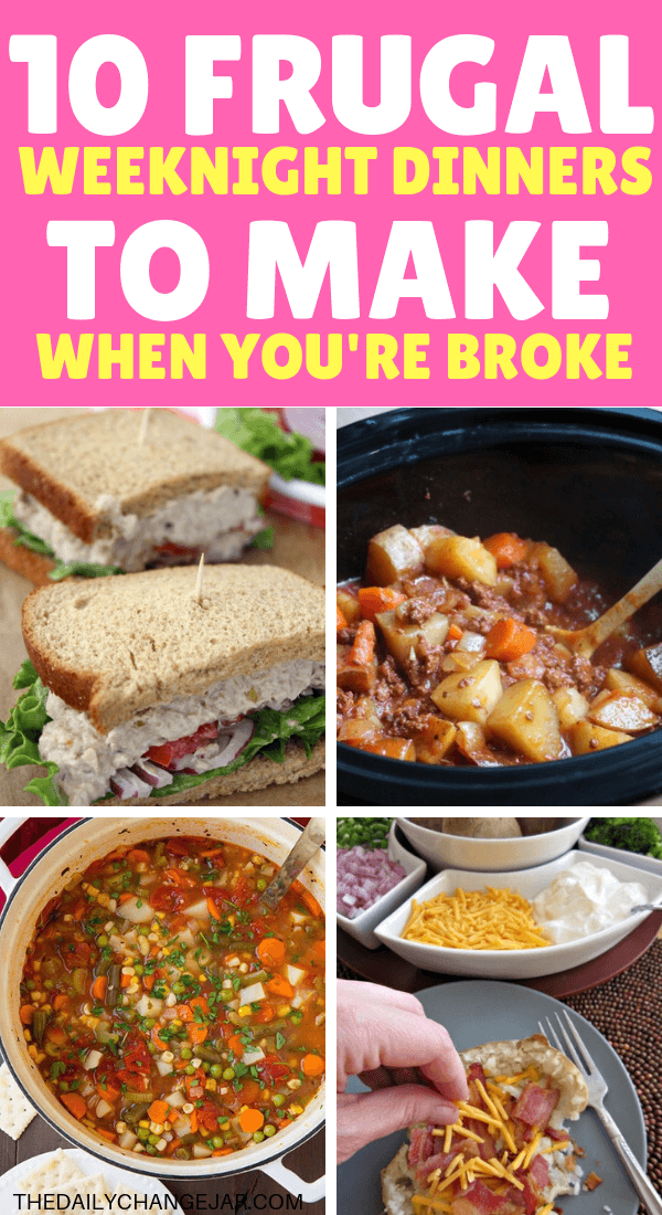 10 frugal weeknight dinners to make when you're broke. Food makes up a lot of our budgets. But what do you do when money is really tight? Here are 10 frugal meals to make when you're broke. #frugalmeals #frugalmealshealthy #frugalmealsforfour #frugalmealsfortwo #frugalmealsforlargefamilies #frugalmealsandsnacks #frugaldinners #frugaldinnersfamilies #frugaldinnerssavingmoney #frugaldinnersfor4 #frugaldinnersrecipes #frugaldinnersvegan