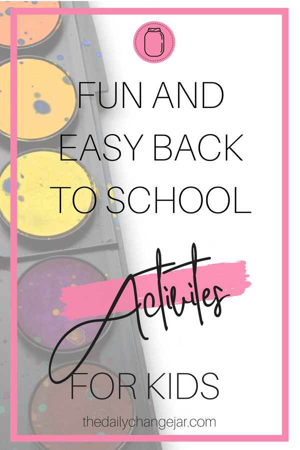Fun and Easy Back to School Activities for Kids - The Daily