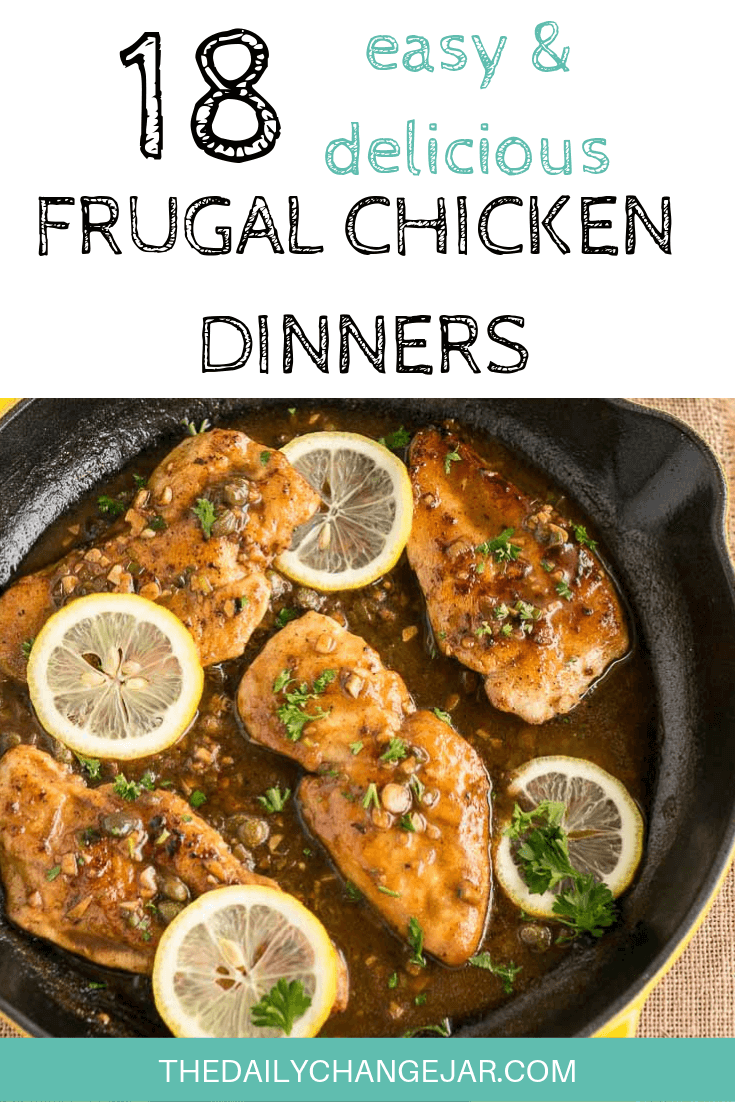 Click to see all 18 frugal chicken dinners to make when you're broke. #frugalmeals #frugalmealshealthy #frugalmealsforlargefamilies #frugalmealsfortwo #frugalmealsfromscratch #frugalmealsforfour #frugalmealsgroceriesbudget #easyfrugalmeals #frugalmealswithchicken #crockpotfrugalmeals #instantpotfrugalmeals