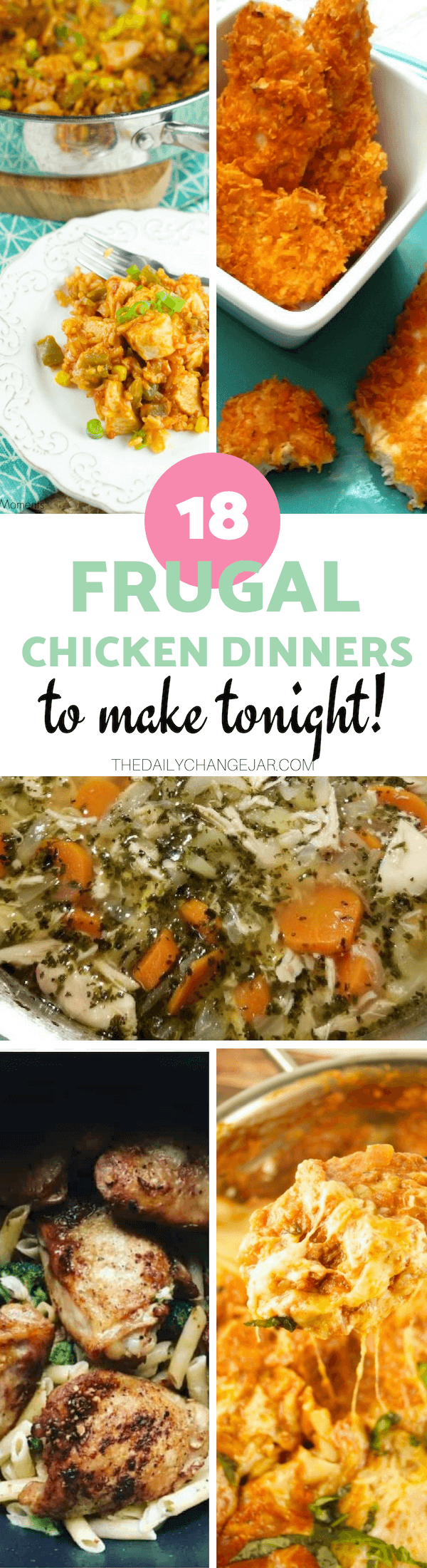 18 frugal chicken dinners to make tonight! Food makes up a lot of our budgets. But what do you do when money is really tight? Here are 18 frugal chicken dinners to make when you're broke. #frugalmeals #frugalmealshealthy #frugalmealsforlargefamilies #frugalmealsfortwo #frugalmealsfromscratch #frugalmealsforfour #frugalmealsgroceriesbudget #easyfrugalmeals #frugalmealswithchicken #crockpotfrugalmeals #instantpotfrugalmeals