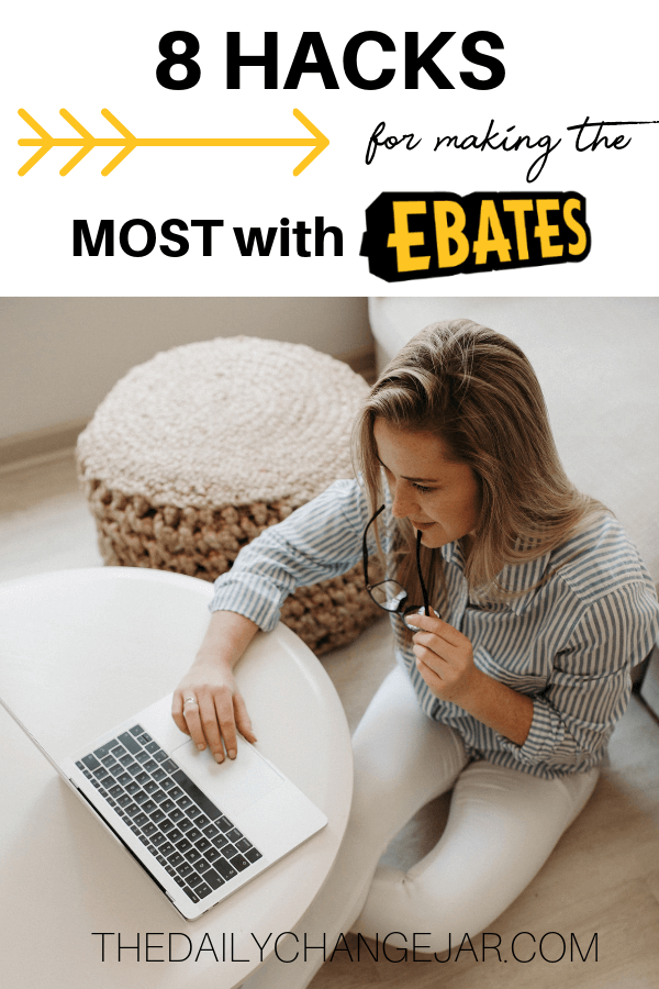 8 hacks for making the most with ebates. Tips and tricks on how to save the most money by using Ebates to get cash back on all your online purchases! Click the image to learn how to maximize your Ebates earnings. #ebatestips #ebatesshopping #howtouseebates #ebatesreview #ebateshacks #ebatesstores #ebatesgiftcards #ebatesreviews