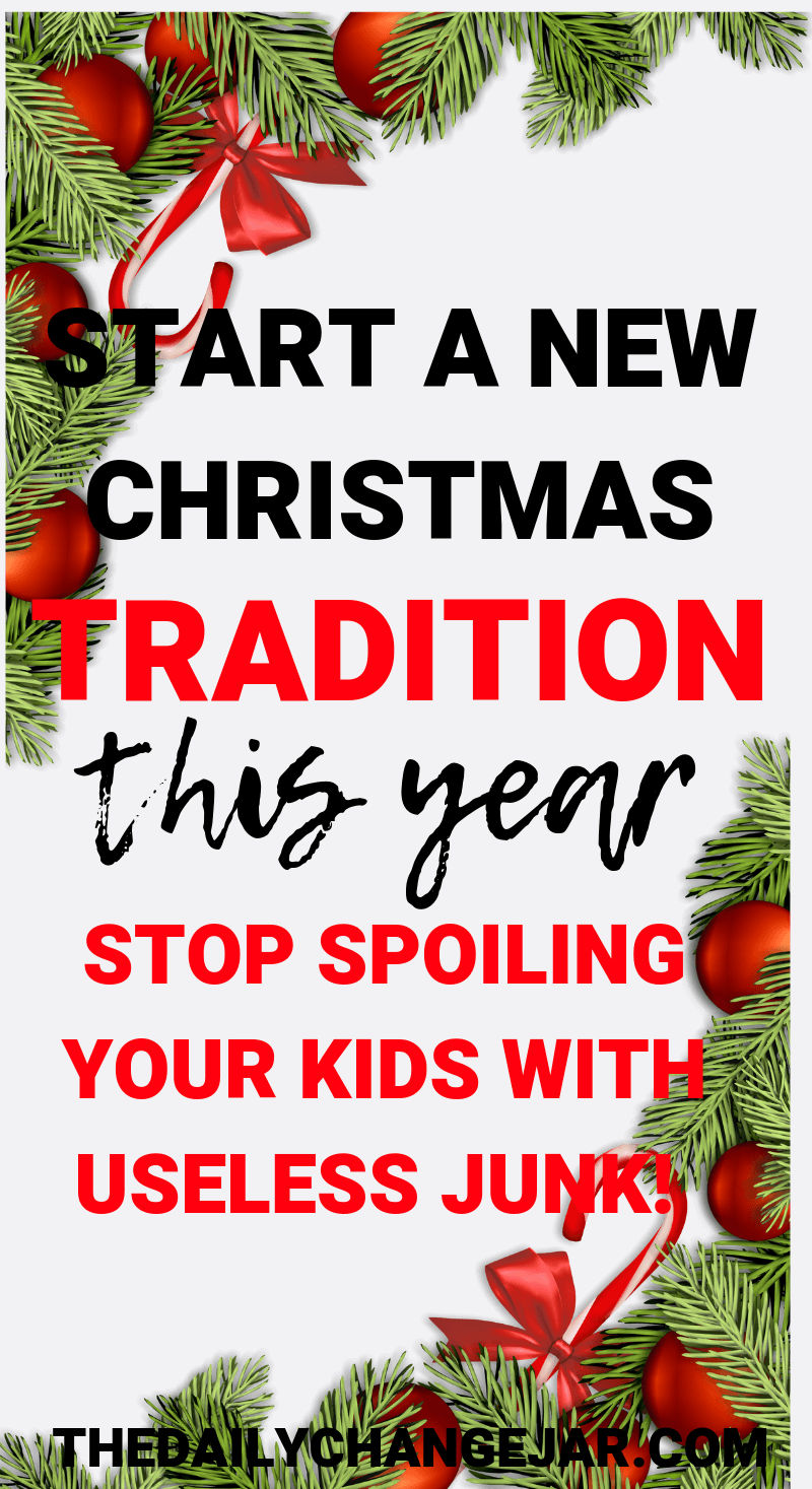 start a new christmas tradition this year stop spoiling your kids with useless junk. What do you give your kids for Christmas? Don't spoil them with things they will forget about in a few weeks! Click the image to read the post on the ONLY 4 things you should be getting your kids for Christmas that they will love and appreciate. #giftsforkids #christmas #giftgiving #giftchallenge #giftsforboys #giftsforgirls #4giftchallenge #christmasgifts #need #want #read #wear #needwantwearread #educationaltoys #christmasgiftsdiy